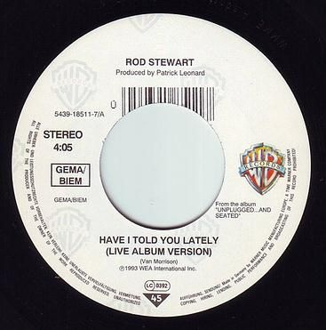 ROD STEWART - HAVE I TOLD YOU LATELY - WB
