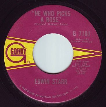 EDWIN STARR - HE WHO PICKS A ROSE - GORDY