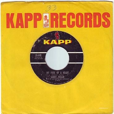 LENNY WELCH - MY FOOL OF A HEART - KAPP