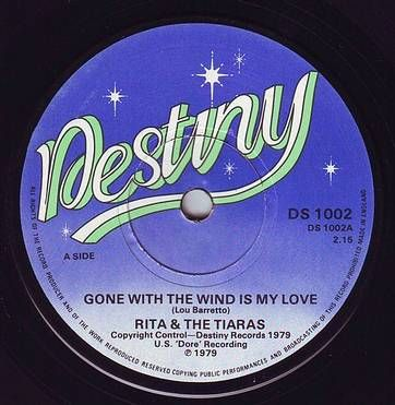 RITA & THE TIARAS - GONE WITH THE WIND IS MY LOVE - DESTINY