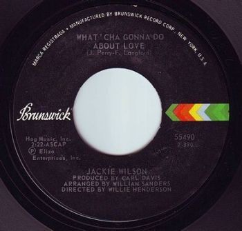 JACKIE WILSON - WHAT'CHA GONNA DO ABOUT LOVE - BRUNSWICK