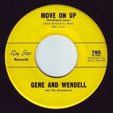 GENE AND WENDELL - MOVE ON UP - RAY STAR