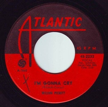 WILSON PICKETT - I'M GONNA CRY - ATLANTIC