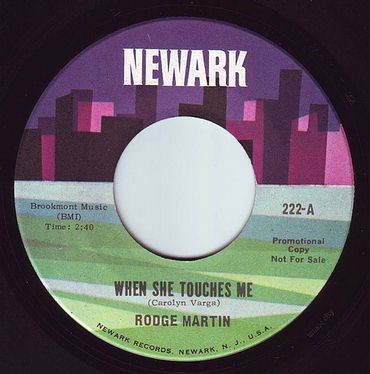 RODGE MARTIN - WHEN SHE TOUCHES ME - NEWARK DEMO