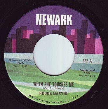 RODGE MARTIN - WHEN SHE TOUCHES ME - NEWARK DEMO