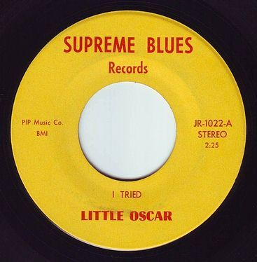 LITTLE OSCAR - I TRIED - SUPREME BLUES
