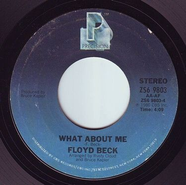 FLOYD BECK - WHAT ABOUT ME - PRECISION
