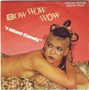 BOW WOW WOW - I WANT CANDY - RCA