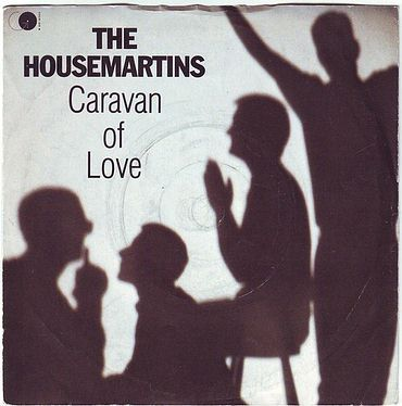 HOUSEMARTINS - CARAVAN OF LOVE - GO DISCS