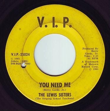 LEWIS SISTERS - YOU NEED ME - V.I.P.