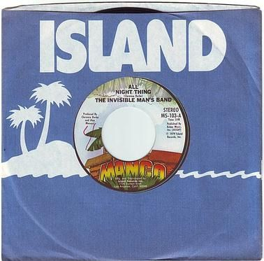 INVISIBLE MAN'S BAND - ALL NIGHT THING - ISLAND