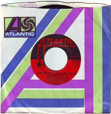 BETTYE SWANN - VICTIM OF A FOOLISH HEART - ATLANTIC