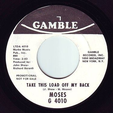 MOSES - TAKE THIS LOAD OFF MY BACK - GAMBLE DEMO