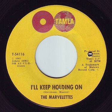 MARVELETTES - I'LL KEEP HOLDING ON - TAMLA
