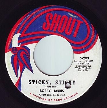 BOBBY HARRIS - STICKY, STICKY - SHOUT