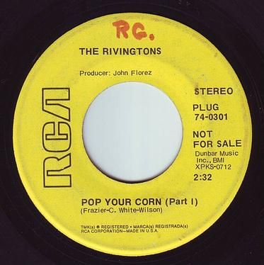 RIVINGTONS - POP YOUR CORN - RCA DEMO