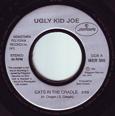 UGLY KID JOE - CATS IN THE CRADLE - MERCURY