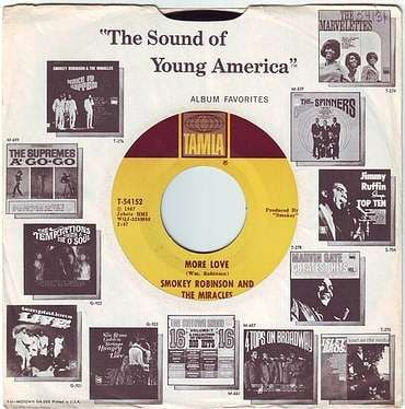 SMOKEY ROBINSON & THE MIRACLES - MORE LOVE - TAMLA