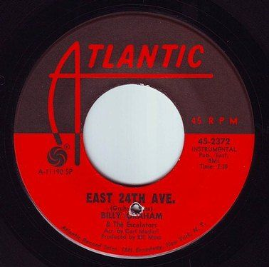 BILLY GRAHAM & The Escalators - EAST 24TH AVE - ATLANTIC
