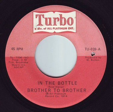 BROTHER TO BROTHER - IN THE BOTTLE - TURBO