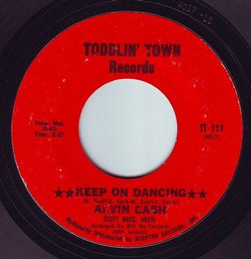 ALVIN CASH - KEEP ON DANCING - TODDLIN TOWN