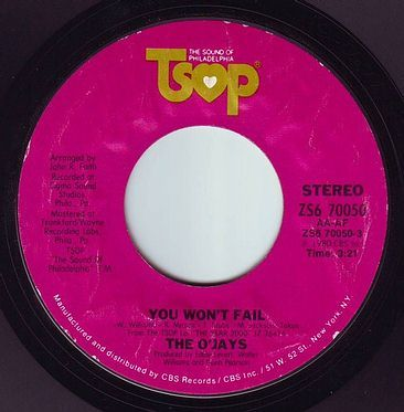 O'JAYS - YOU WON'T FAIL - TSOP