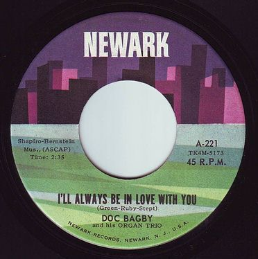 DOC BAGBY - I'LL ALWAYS BE IN LOVE WITH YOU - NEWARK