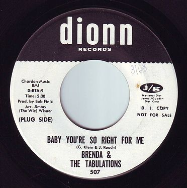 BRENDA & THE TABULATIONS - BABY YOU'RE SO RIGHT FOR ME - DIONN DEMO