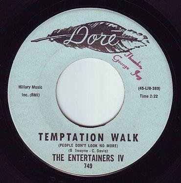 ENTERTAINERS IV - TEMPTATION WALK - DORE