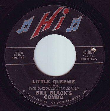 BILL BLACK'S COMBO - LITTLE QUEENIE - HI