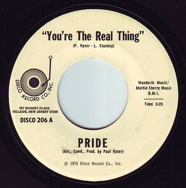 PRIDE - YOU'RE THE REAL THING - DISCO RECORD CO