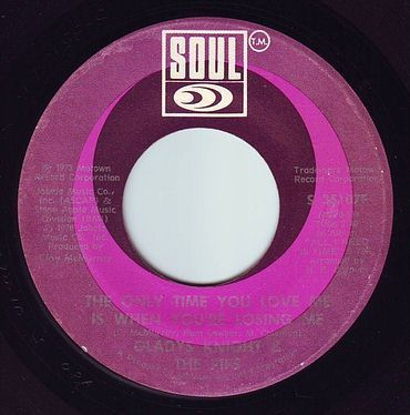 GLADYS KNIGHT & THE PIPS - THE ONLY TIME YOU LOVE ME - SOUL