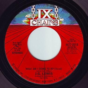 J.G. LEWIS - WHAT AM I GOING TO DO - IX CHAINS