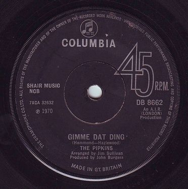 PIPKINS - GIMME DAT DING - COLUMBIA