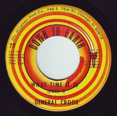 GENERAL CROOK - WHAT TIME IT IS - DOWN TO EARTH