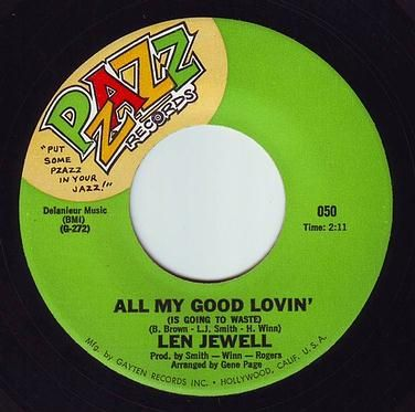 LEN JEWEL - ALL MY GOOD LOVIN' - PZAZZ