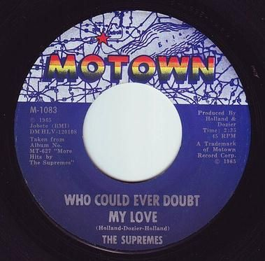 SUPREMES - WHO COULD EVER DOUBT MY LOVE - MOTOWN