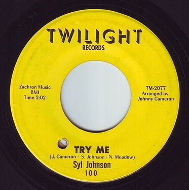 SYL JOHNSON - TRY ME - TWILIGHT