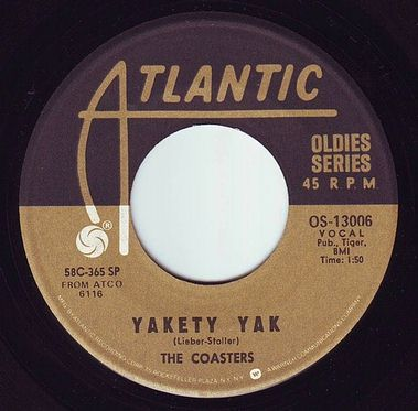 COASTERS - YAKETY YAK - ATLANTIC OLDIES