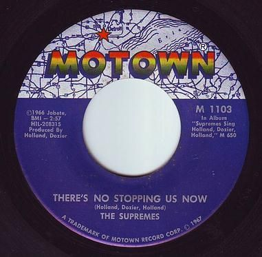 SUPREMES - THERE'S NO STOPPING US NOW - MOTOWN