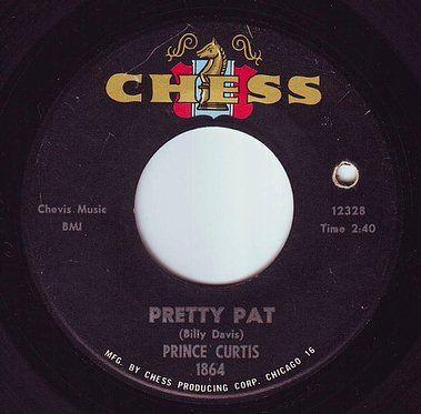 PRINCE CURTIS - PRETTY PAT - CHESS