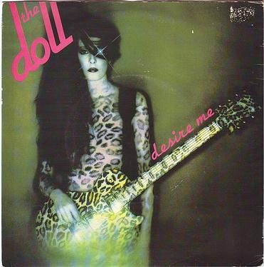 DOLL - DESIRE ME - BEGGARS BANQUET
