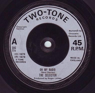 SELECTER - ON MY RADIO - TWO TONE