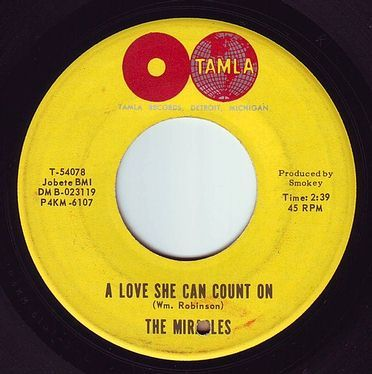 MIRACLES - A LOVE SHE CAN COUNT ON - TAMLA