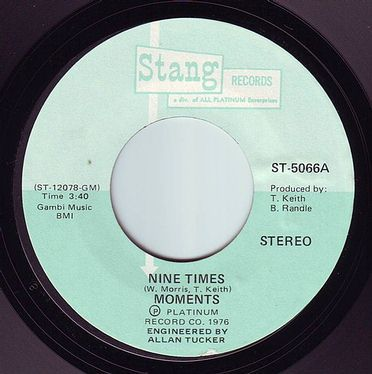 MOMENTS - NINE TIMES - STANG