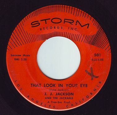 J.J. JACKSON & THE JACKAELS - THAT LOOK IN YOUR EYE - STORM