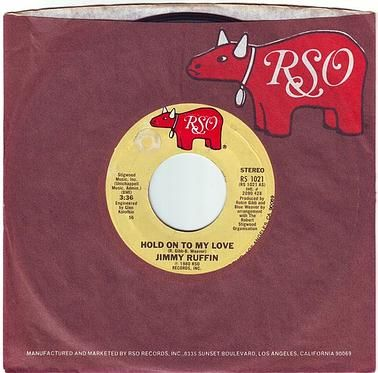 JIMMY RUFFIN - HOLD ON TO MY LOVE - RSO