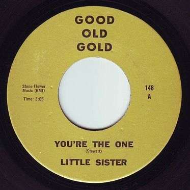 LITTLE SISTER - YOU'RE THE ONE - GOOD OLD GOLD