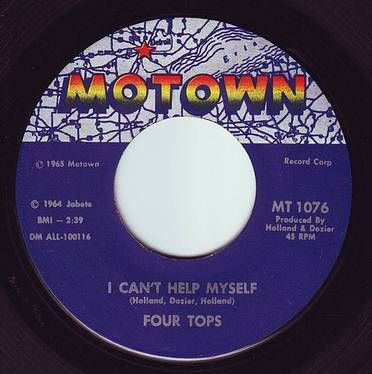 FOUR TOPS - I CAN'T HELP MYSELF - MOTOWN