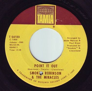 SMOKEY ROBINSON & THE MIRACLES - POINT IT OUT - TAMLA